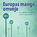 Læs mere om: De store europæiske lande trækker EU i hver sin retning